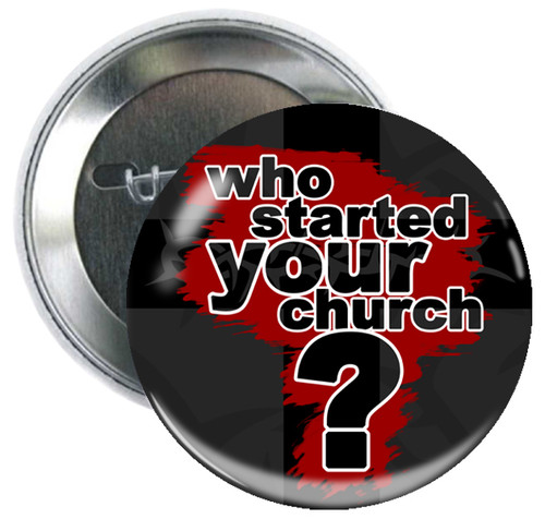 Who Started Your Church Button