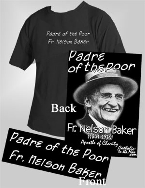 Fr. Nelson Baker Black Closeout T-Shirt
