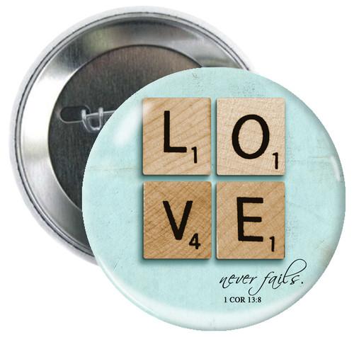 Love Never Fails Button