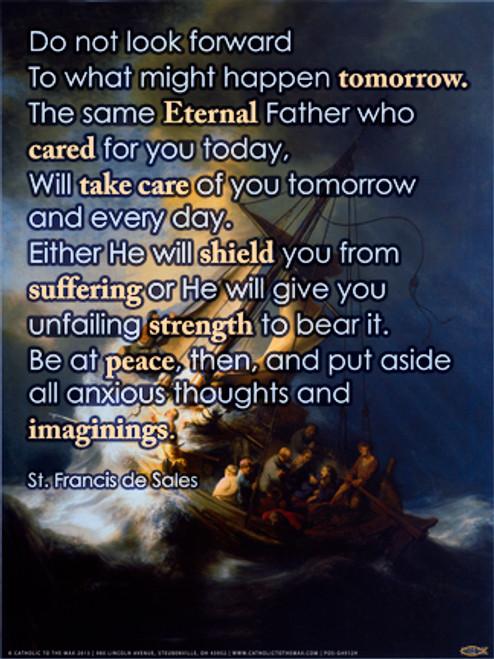 Be at Peace (St. Francis de Sales) Poster