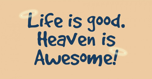 Heaven is Awesome Vinyl Bumper Sticker