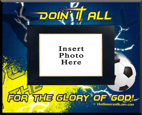 """""""Doing It All"""" Soccer Picture Frame"""