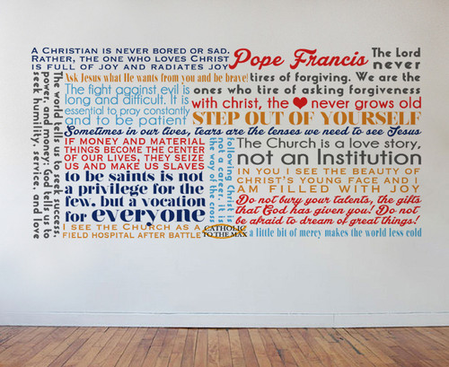 Pope Francis Quote Wall Decal