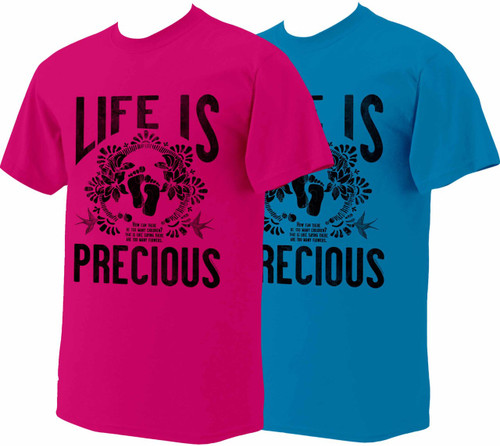 Life is Precious T-Shirt