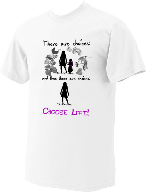 """""""There are Choices"""" T-Shirt"""