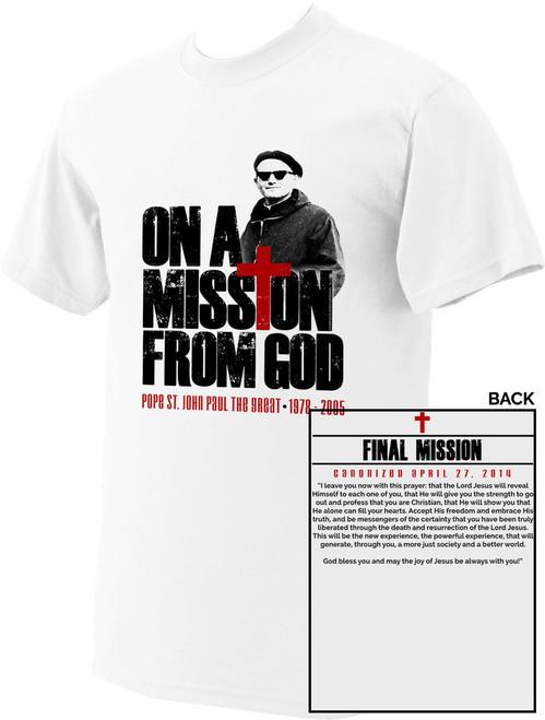 St. John Paul II On A Mission from God T-Shirt