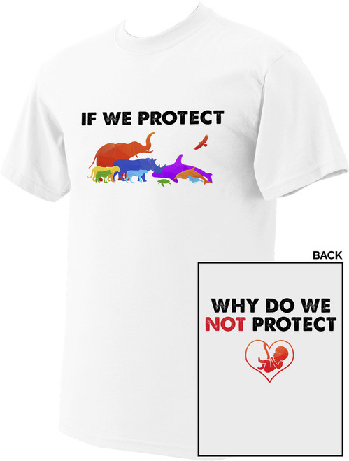 If We Protect...White T-shirt