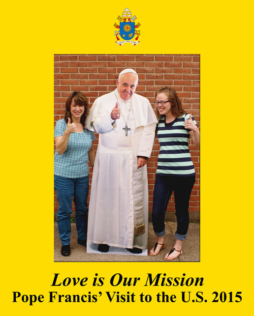 Love is Our Mission Pope Francis Visit 7x5 Vertical Photo Matte
