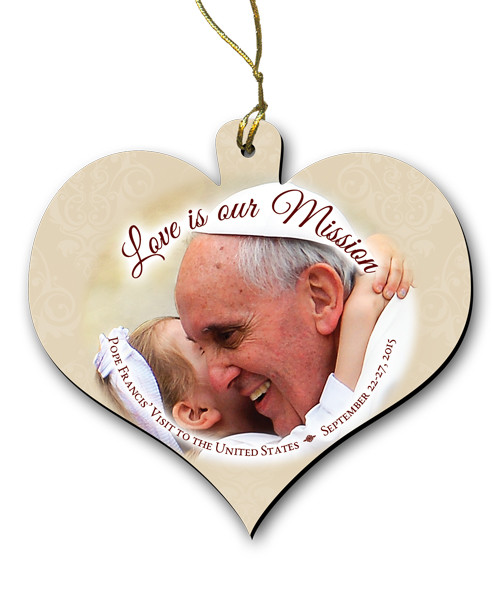 Love is Our Mission Pope Embracing Child Wood Heart Ornament