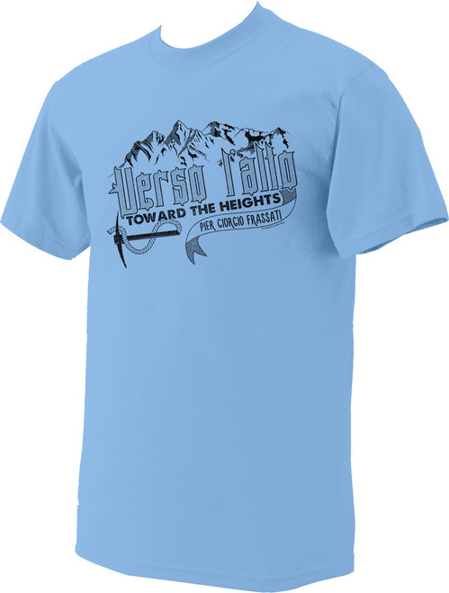 Bl. Pier Giorgio Frassati Quote Light Blue T-Shirt: Verso L'Alto