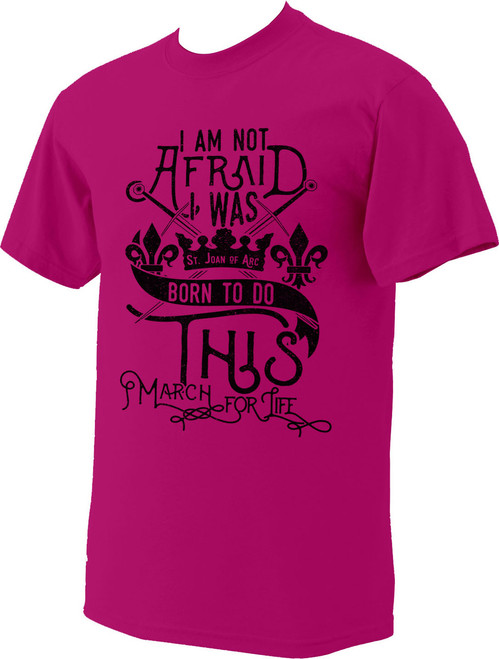 Born To Do This March For Life Pink T-Shirt