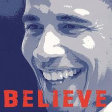 Barack Obama - Believe (12 x 12in) Art Print
