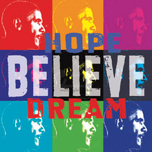 Barack Obama - Hope, Believe, Dream  Art Print(10 x 10in)