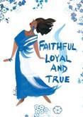 Faithful, Loyal and True Magnet--Cidne Wallace