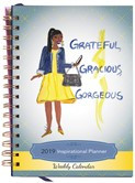 Grateful, Gracioius, Gorgeous 2019 Weekly Inspirational Planner