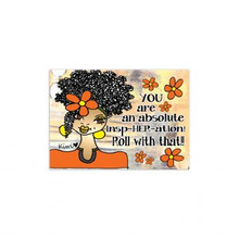 Absolute InspHERation Magnets--Kiwi McDowell