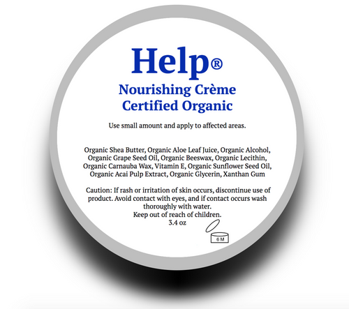 Help® Nourishing Creme 3.4oz Help® Nourishing Crème is great for the entire body, head to toe, and will leave skin and hair soft and supple without feeling greasy or weighed down.  Help® Nourishing Crème is USDA Certified Organic.