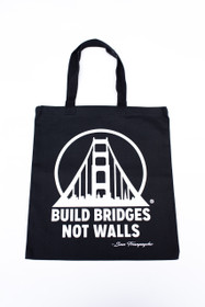 Black & White Build Bridges Not Walls Tote Bag