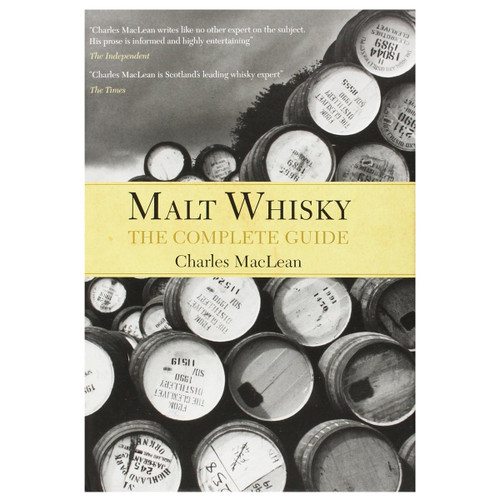 Malt Whisky: The Complete Guide