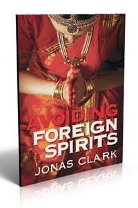 Avoiding Foreign Spirits