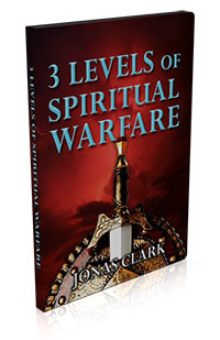 3 Levels of Spiritual Warfare