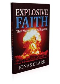 Explosive Faith
