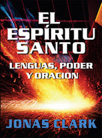 EL ESPiRITU SANTO: Lenguas, Poder y Oracion (Physical Book)
