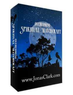 Overcoming Spiritual Witchcraft