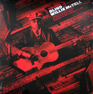 BLIND WILLIE MCTELL Complete Recorded Works Vol 3 Vinyl LP