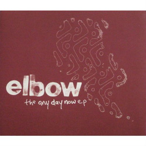 """ELBOW - The Any Day Now EP (5"""" CD SINGLE)"""