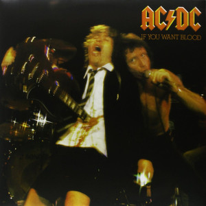 AC/DC If You Want Blood You've Got It Vinyl LP