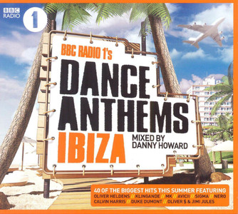 BBC RADIO 1 DANCE ANTHEMS IBIZA Danny Howard 2014 2CD NEW/UNPLAYED Avicii Tiesto