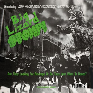 BIG LIZARD STOMP! Vol. 2 2016 Limited Numbered Green 180g Vinyl LP NEW/SEALED