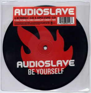 """AUDIOSLAVE - Be Yourself (7"""" Vinyl Picture Disc)"""