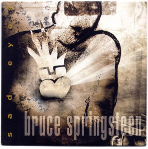 "BRUCE SPRINGSTEEN - Sad Eyes (5"" CD SINGLE)"