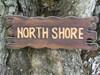 """NORTH SHORE"" SIGN DRIFT WOOD 20"" - TIKI BAR DECOR"