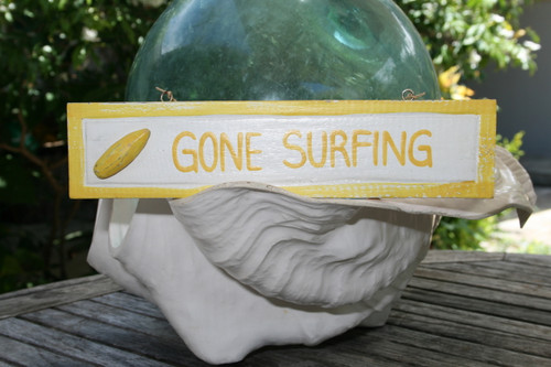 """GONE SURFING"" NAUTICAL SIGN 12"" YELLOW - BEACH DECOR"