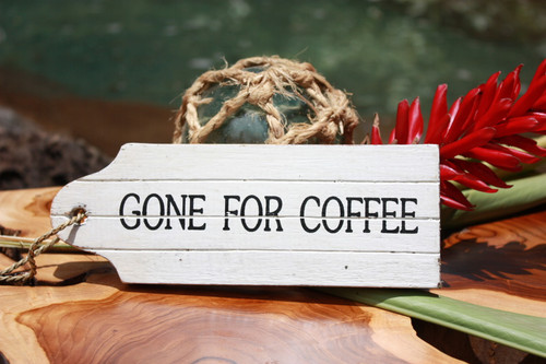 """Gone For Coffee"" Door Tag Wood Sign 8"" - Rustic Coastal"