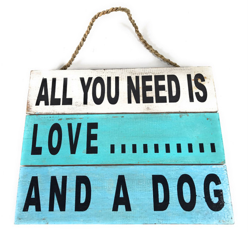 """All You Need is Love... And A Dog"" Beach Sign on Wood Planks 12"" X 9.5"" 