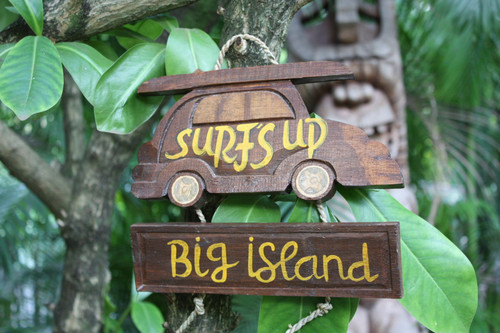 """SURF'S UP, BIG ISLAND"" WOODY CAR SIGN 10"" - TIKI BAR"