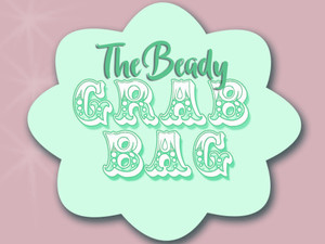 The Beady Grab Bag