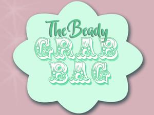 The Beady Grab Bag