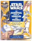 Star Wars Essential Guide To Vehicles & Vessels Trade Paperback Book