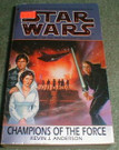Star Wars Champions of the Force Paperback novel