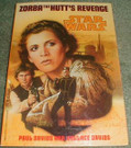 Star Wars Zorba the Hutts Revenge Softcover