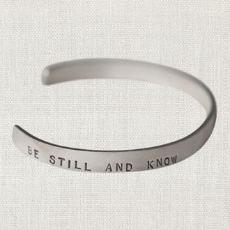 Be Still And Know Sterling Cuff