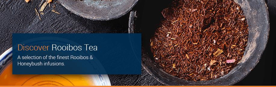 Discover Rooibos and Honeybush