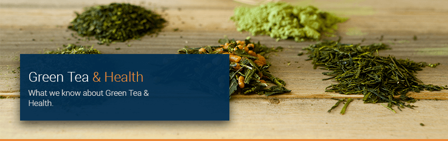 Green Tea & Health