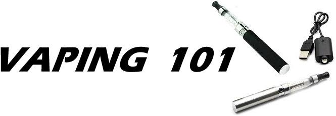 Electronic Cigarettes, Ejuice and Vaping 101