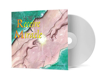 CD Album - How To Receive A Miracle